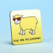 Vanessa Bee Ewe Are My Sunshine Coaster