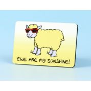 Vanessa Bee Ewe are My Sunshine Fridge Magnet