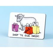 Vanessa Bee Shop Til Ewe Drop Fridge Magnet