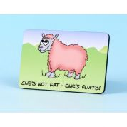 Vanessa Bee Ewes Not Fat Ewes Fluffy Fridge Magnet