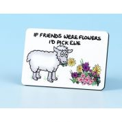 Vanessa Bee If Friends Were Flowers Fridge Magnet