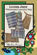 Villa Rosa Louisa Jane Pillowcase & Laundry Bag Postcard Quilting Pattern
