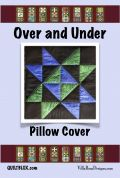 Villa Rosa Over And Under Pillow Cover Postcard Quilting Pattern